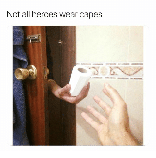 Heroes, All, and  Wear: Not all heroes wear capes