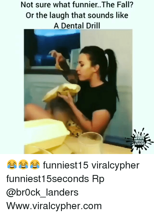 Fall, Funny, and Brock: Not sure what funnier..The Fall?  Or the laugh that sounds like  A Dental Drill  BROCK  LS  AnDeR 😂😂😂 funniest15 viralcypher funniest15seconds Rp @br0ck_landers Www.viralcypher.com