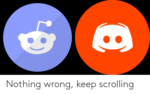 nothing: Nothing wrong, keep scrolling