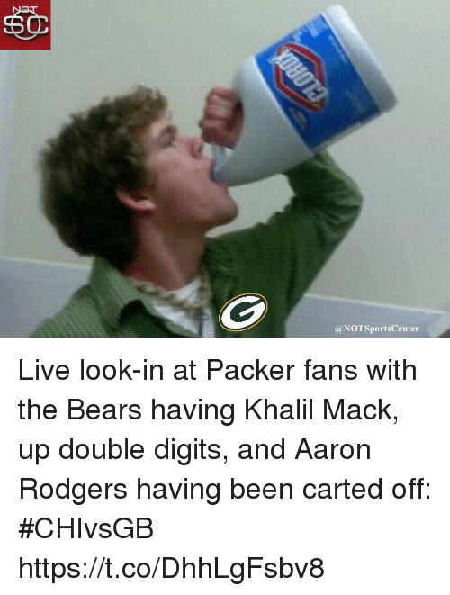 Aaron Rodgers, Sports, and Bears: @NOTSportsCenter Live look-in at Packer fans with the Bears having Khalil Mack, up double digits, and Aaron Rodgers having been carted off: #CHIvsGB https://t.co/DhhLgFsbv8