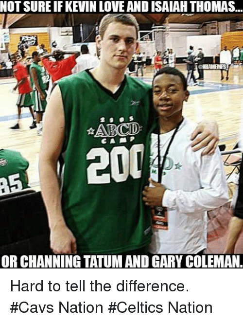 Nba, Nationals, and Coleman: NOTSUREIFKEVIN LOVE AND ISALAH THOMAS...  KNIRAMHMES  ARCID  200  ORCHANNING TATUMAND GARY COLEMAN. Hard to tell the difference. #Cavs Nation #Celtics Nation