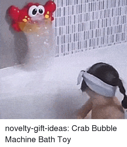 Tumblr, Blog, and Com: novelty-gift-ideas:  Crab Bubble Machine Bath Toy