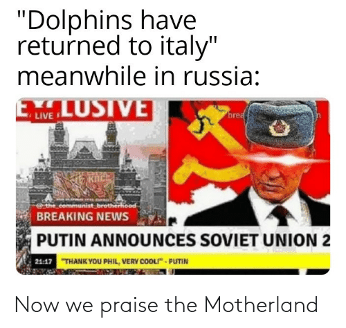 Now We: Now we praise the Motherland