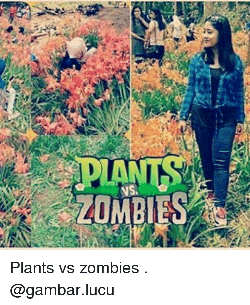 Zombies, Zombie, and Indonesian (Language): NS. Plants vs zombies . @gambar.lucu