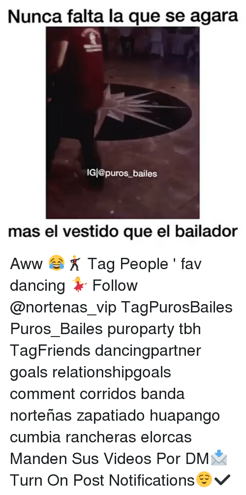 Awwing: Nunca falta la que se agara  IGl@puros bailes  IG|@puros_ bailes  mas el vestido que el bailador Aww 😂🕺 Tag People ' fav dancing 💃 Follow @nortenas_vip TagPurosBailes Puros_Bailes puroparty tbh TagFriends dancingpartner goals relationshipgoals comment corridos banda norteñas zapatiado huapango cumbia rancheras elorcas Manden Sus Videos Por DM📩 Turn On Post Notifications😌✔