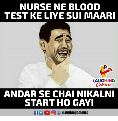 Nurse Ne Blood Test Ke Liye Sui Maari Laughing Colours Andar Se Chai