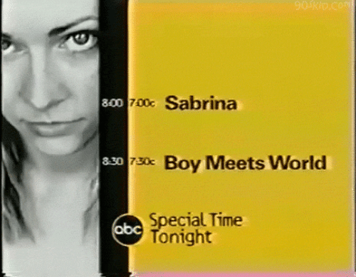 Boy Meets World, Time, and World: o 70x Sabrina  330s0 Boy Meets World  730c  Special Time  Tonight