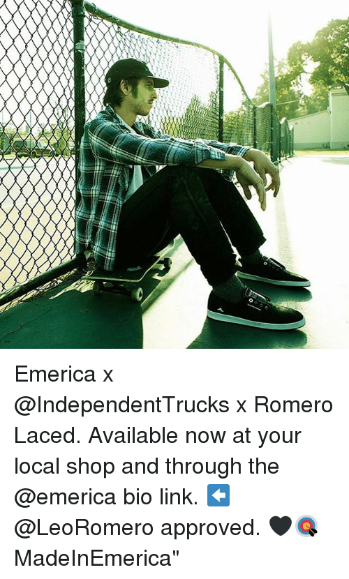 """Memes, Link, and Laced: O Emerica x @IndependentTrucks x Romero Laced. Available now at your local shop and through the @emerica bio link. ⬅️ @LeoRomero approved. 🖤🎯 MadeInEmerica"""""""