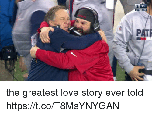Love, Nfl, and Tom Brady: O NFL  AFC CHAMP the greatest love story ever told https://t.co/T8MsYNYGAN