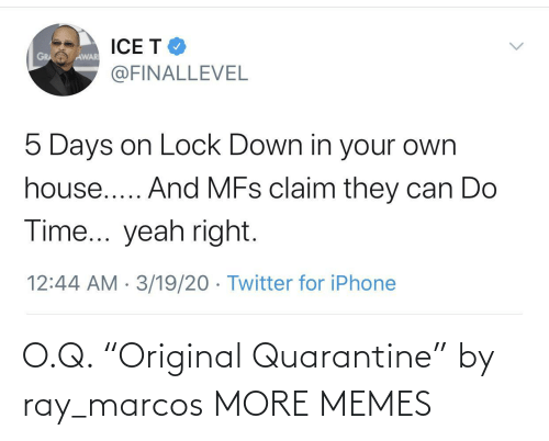 "Marcos: O.Q. ""Original Quarantine"" by ray_marcos MORE MEMES"