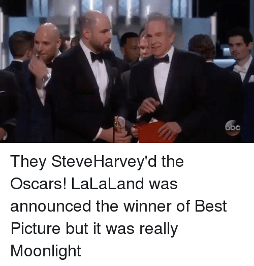 Memes, Moonlight, and 🤖: o They SteveHarvey'd the Oscars! LaLaLand was announced the winner of Best Picture but it was really Moonlight