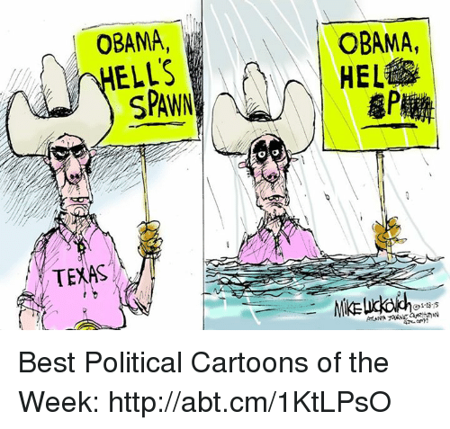Memes, Obama, and Best: OBAMA,  ELLS  SPANN  TEXAS  OBAMA, Best Political Cartoons of the Week: http://abt.cm/1KtLPsO