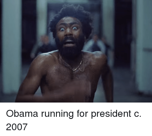 Obama, Running, and President: Obama running for president c. 2007