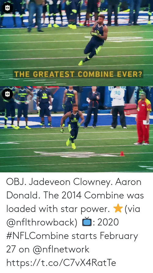 nflnetwork: OBJ. Jadeveon Clowney. Aaron Donald.  The 2014 Combine was loaded with star power. ⭐️(via @nflthrowback)  📺: 2020 #NFLCombine starts February 27 on @nflnetwork https://t.co/C7vX4RatTe
