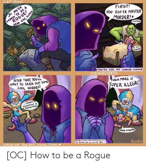 Rogue: [OC] How to be a Rogue