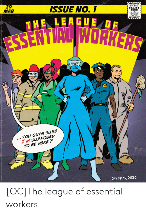 league: [OC]The league of essential workers