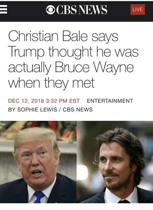 OCBS NEWS LIVE Christian Bale Says Trump Thought He Was Actually