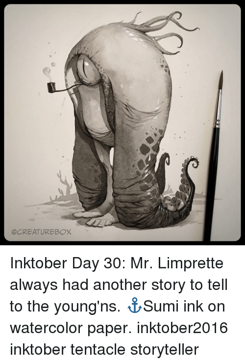 Tentacl: OCREATUREBOX Inktober Day 30: Mr. Limprette always had another story to tell to the young'ns. ⚓️Sumi ink on watercolor paper. inktober2016 inktober tentacle storyteller