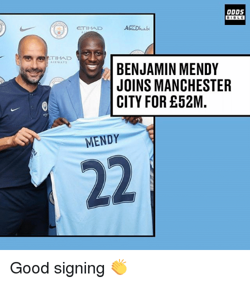 Memes, Bible, and Good: ODDS  BIBLE  BIBL E  ETIHAD  TIHAD  AIRWAYS  BENJAMIN MENDY  JOINS MANCHESTER  CITY FOR £52M.  MENDY Good signing 👏