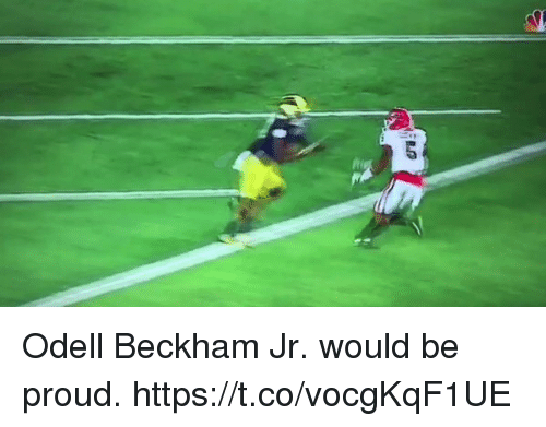 Proudness: Odell Beckham Jr. would be proud. https://t.co/vocgKqF1UE