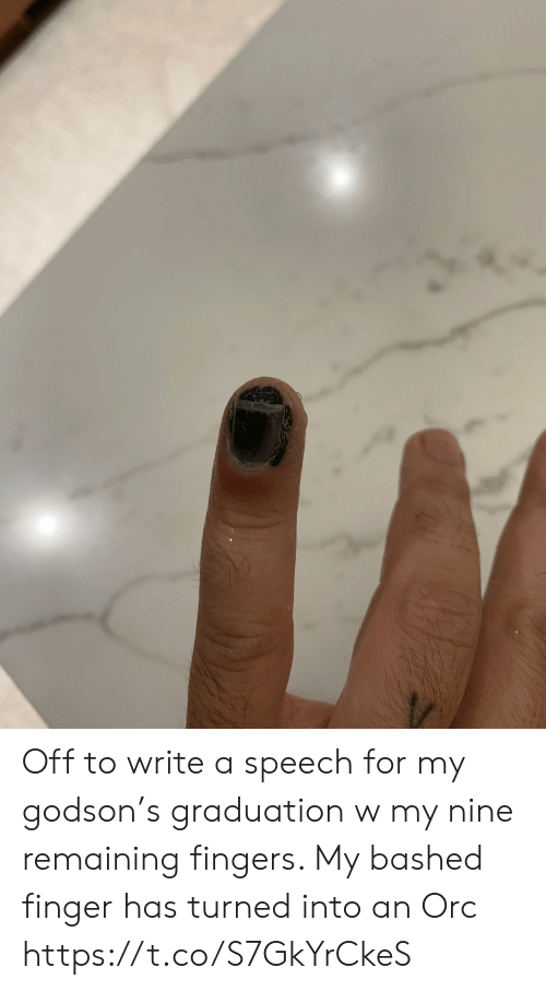 Memes, 🤖, and Orc: Off to write a speech for my godson's graduation w my nine remaining fingers.  My bashed finger has turned into an Orc https://t.co/S7GkYrCkeS