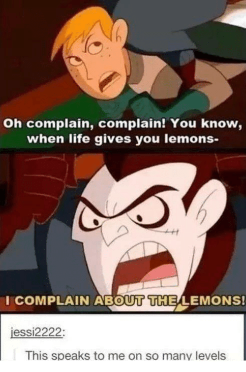 25 Best Memes About When Life Gives You Lemons When Life Gives
