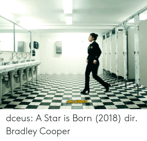 Target, Tumblr, and Bradley Cooper: OH, GODI! dceus: A Star is Born (2018) dir. Bradley Cooper
