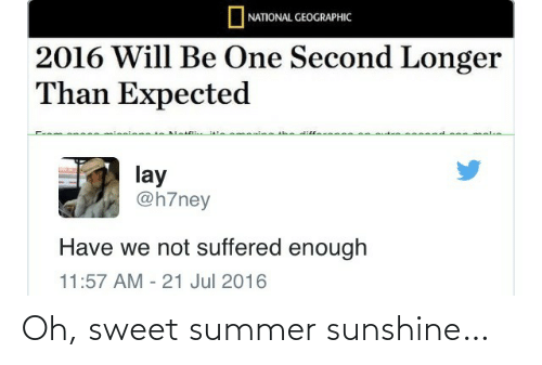 sweet: Oh, sweet summer sunshine…