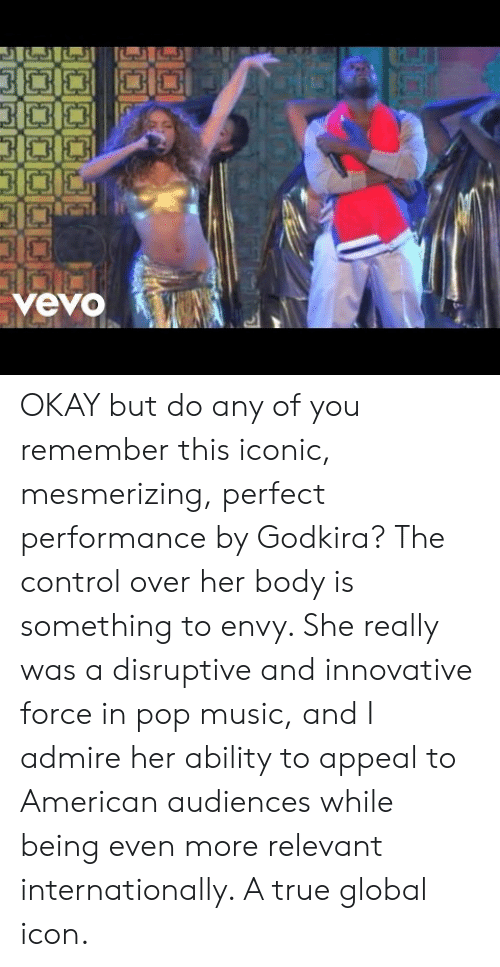 Americanization: OKAY but do any of you remember this iconic, mesmerizing, perfect performance by Godkira? The control over her body is something to envy. She really was a disruptive and innovative force in pop music, and I admire her ability to appeal to American audiences while being even more relevant internationally. A true global icon.
