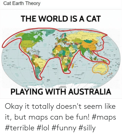 Like It: Okay it totally doesn't seem like it, but maps can be fun! #maps #terrible #lol #funny #silly