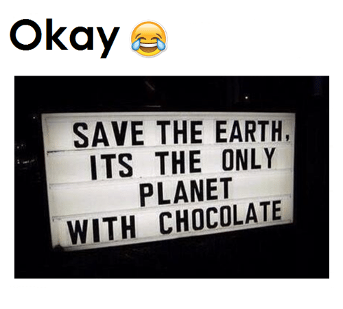 save the earth: Okay  SAVE THE EARTH,  ITS THE ONLY  PLANET  WITH