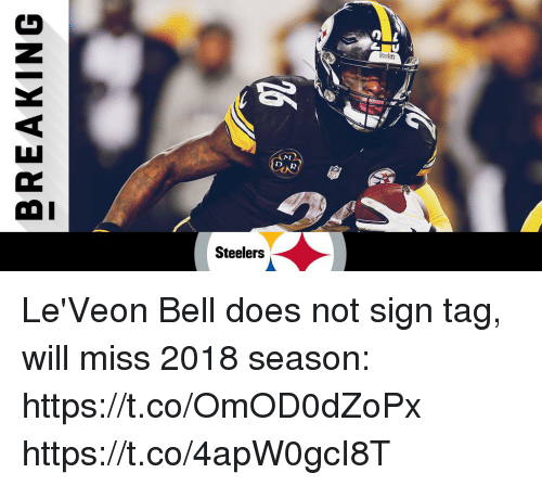 Memes, Steelers, and 🤖: OL  Steeers  NM  OI  Steelers Le'Veon Bell does not sign tag, will miss 2018 season: https://t.co/OmOD0dZoPx https://t.co/4apW0gcI8T