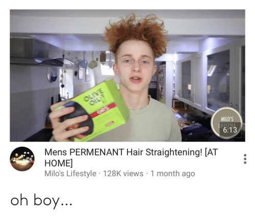 Hair, Home, and Lifestyle: OLIVE  OIL  ees  MILO'S  Mens PERMENANT Hair Straightening! [AT  HOME  Milo's Lifestyle 128K views 1 month ago  LIFESTYLE  6:13 oh boy…