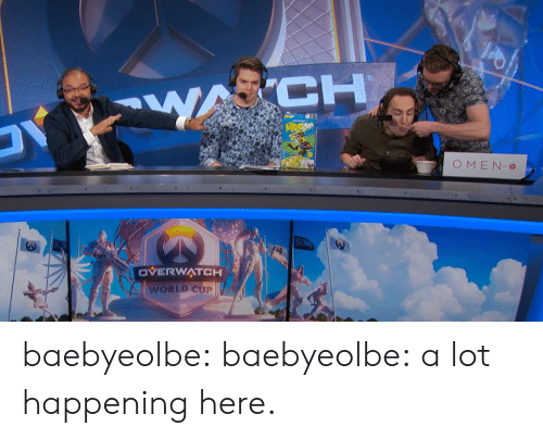 Tumblr, World Cup, and Blog: OMEN  VERWATCH  WORLD CUP baebyeolbe: baebyeolbe: a lot happening here.