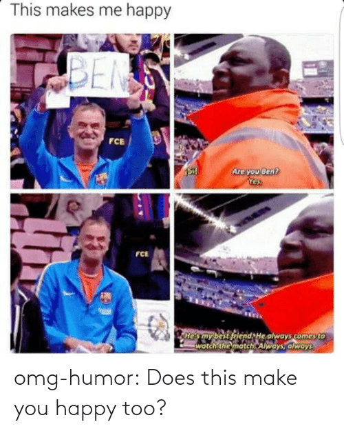 Make You: omg-humor:  Does this make you happy too?