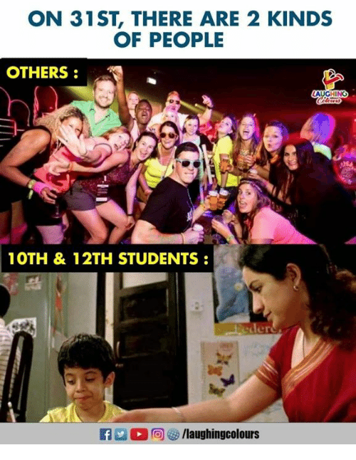 Indianpeoplefacebook, People, and There: ON 31ST, THERE ARE 2 KINDS  OF PEOPLE  OTHERS  1OTH & 12TH STUDENTS  f/laughingcolours