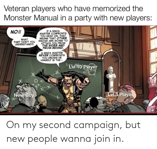 New People: On my second campaign, but new people wanna join in.