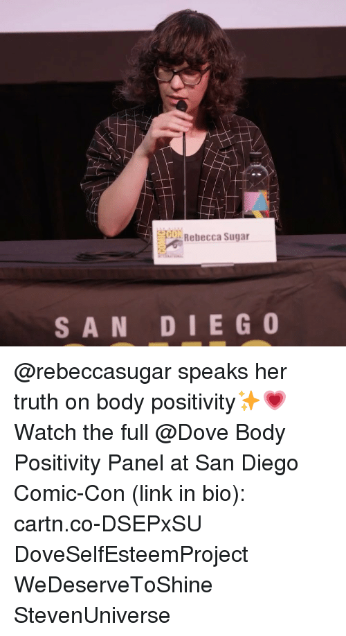 Dove, Memes, and Comic Con: ON Rebecca Sugar  SAN DIEGO @rebeccasugar speaks her truth on body positivity✨💗 Watch the full @Dove Body Positivity Panel at San Diego Comic-Con (link in bio): cartn.co-DSEPxSU DoveSelfEsteemProject WeDeserveToShine StevenUniverse