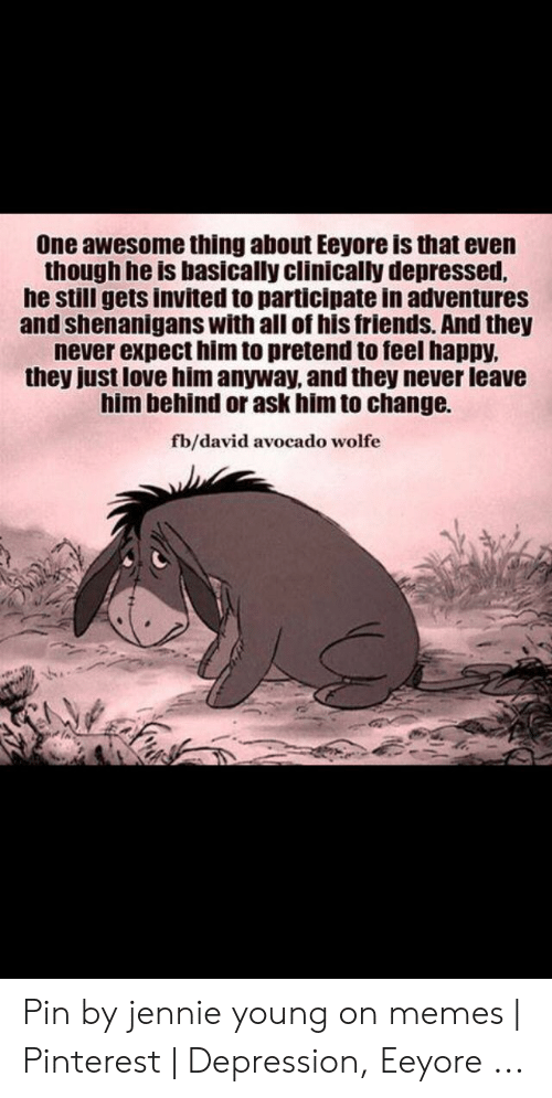 one awesome thing about eeyore is that even though he