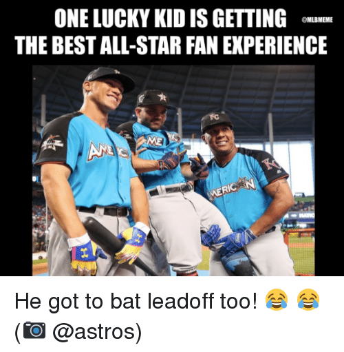 Astros: ONE LUCKY KID IS GETTING  THE BEST ALL-STAR FAN EXPERIENCE  @MLBMEME He got to bat leadoff too!  😂 😂  (📷 @astros)