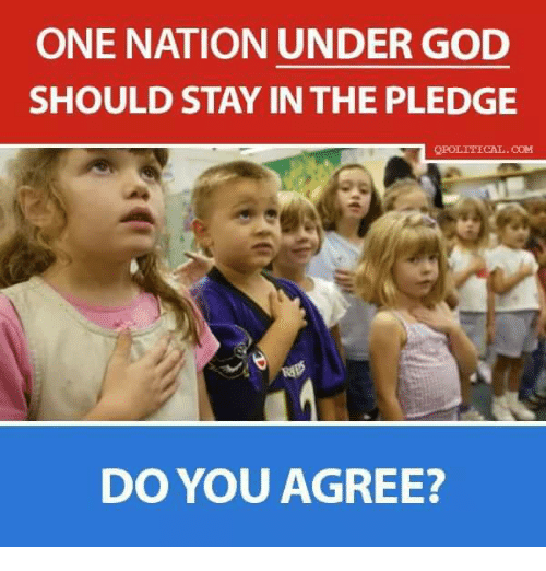 God, Memes, and 🤖: ONE NATION UNDER GOD  SHOULD STAY IN THE PLEDGE  QBOLTNICAL.COM  DO YOU AGREE?