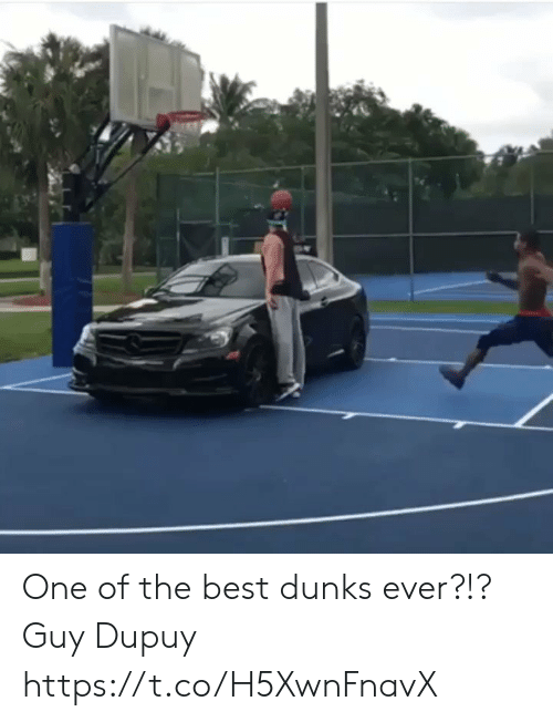 one of the best: One of the best dunks ever?!? Guy Dupuy https://t.co/H5XwnFnavX