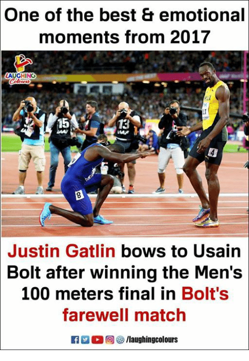 Anaconda, Usain Bolt, and Best: One of the best & emotional  moments from 2017  AUGHING  15  13  Justin Gatlin bows to Usain  Bolt after winning the Men's  100 meters final in Bolt's  farewell match