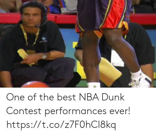 one of the best: One of the best NBA Dunk Contest performances ever!   https://t.co/z7F0hCl8kq