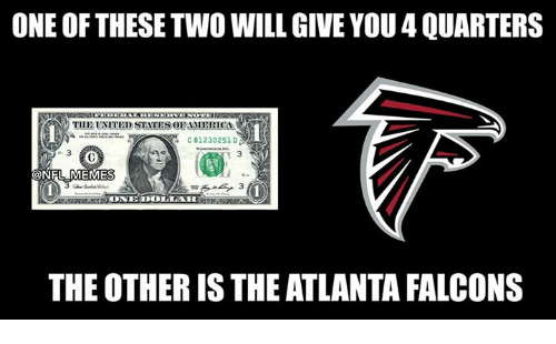 Atlanta Falcons, Nfl, and Falcons: ONE OF THESE TWO WILL GIVE YOU 4 QUARTERS  THE UNITED STATESOPAMBRICA  C812302510  e. 3  1 3  ONFL  1)  3  THE OTHER IS THE ATLANTA FALCONS