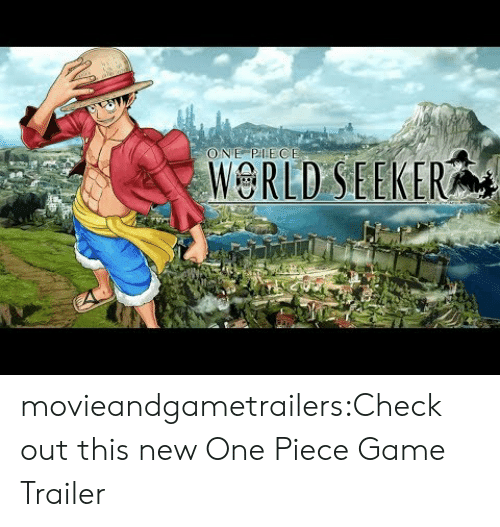 Tumblr, Blog, and Game: ONE PIECE  WORLD SEEKER movieandgametrailers:Check out this new One Piece Game Trailer