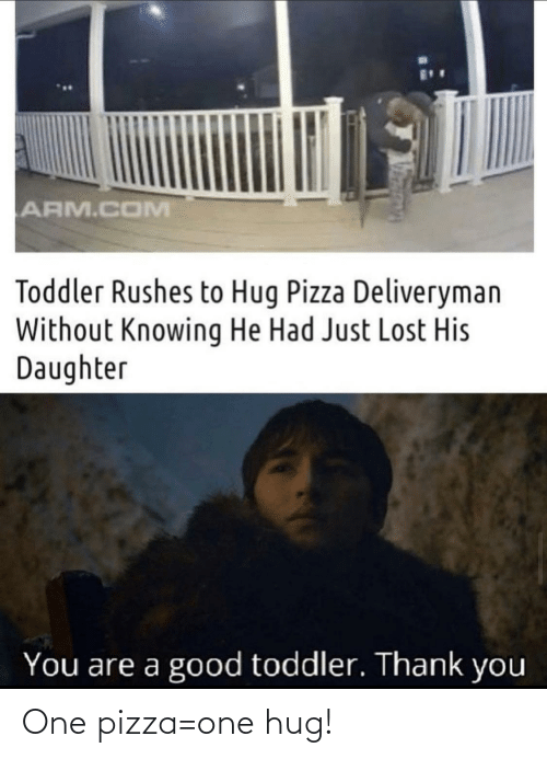 pizza: One pizza=one hug!