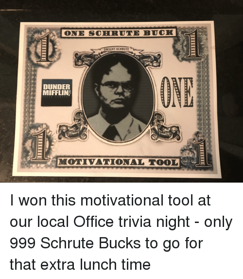 ONE SCHRUTE BUCK DWIGHT SCHRUTE DUNDER MIFFLIN MOTIVATIONAL TOOL
