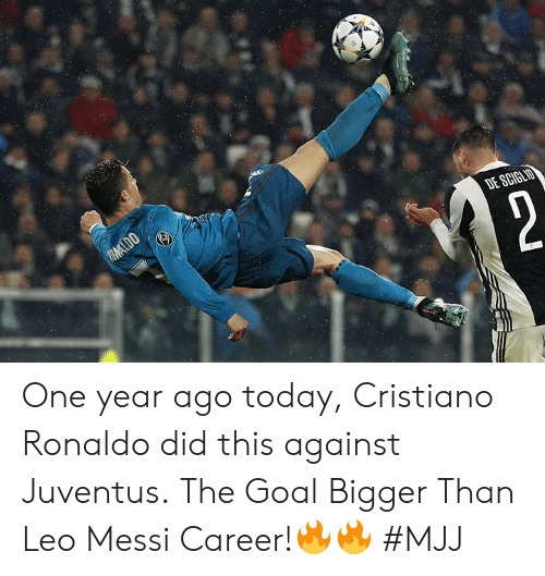Cristiano Ronaldo: One year ago today, Cristiano Ronaldo did this against Juventus.  The Goal Bigger Than Leo Messi Career!🔥🔥   #MJJ