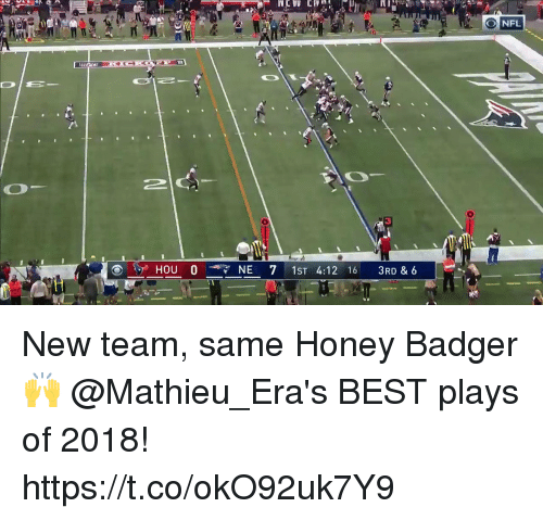 Memes, Best, and Honey Badger: ONFL  NE 7 1ST 4:12 16 3RD &6 New team, same Honey Badger 🙌  @Mathieu_Era's BEST plays of 2018! https://t.co/okO92uk7Y9